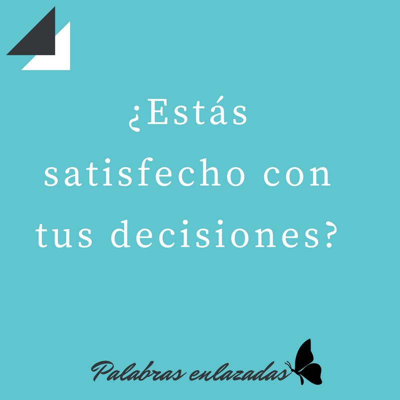 Somos nuestras decisiones (1)